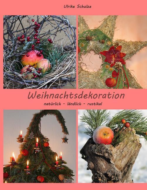 Aldi Weihnachtsdeko.Weihnachtsdeko Naturlich Landlich Rustikal Ebook