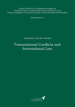 Transnational Conflicts and International Law