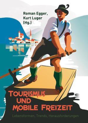 Tourismus und mobile Freizeit