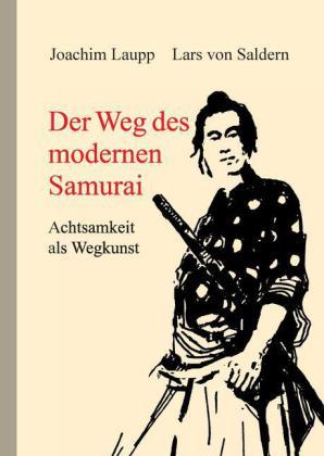Der Weg des modernen Samurai