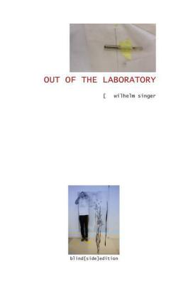 Out of the Laboratory