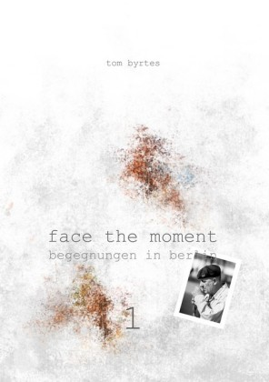 Face the moment 1