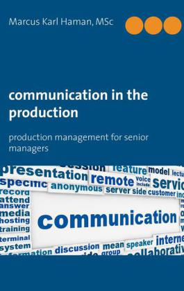 Communication in the Production