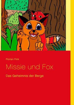 Missie und Fox - Das Geheimnis der Berge