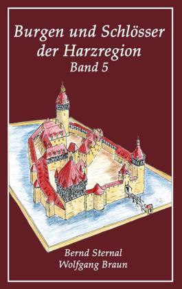 Burgen und Schlösser der Harzregion 5