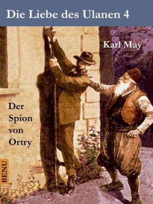 Die Liebe des Ulanen 4 Der Spion von Ortry