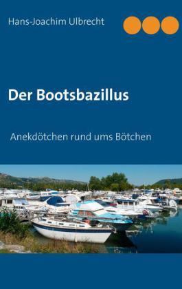 Der Bootsbazillus