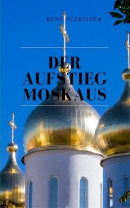 Der Aufstieg Moskaus