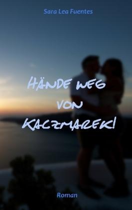 Hände weg von Kaczmarek!