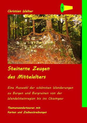 Steinerne Zeugen des Mittelalters