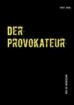 Der Provokateur