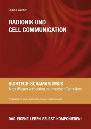 Radionik und Cell Communication