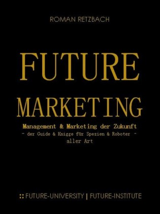 Future-Marketing Zukunftsmarketing
