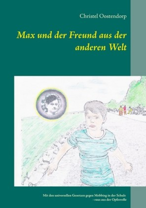 Max und der Freund aus der anderen Welt