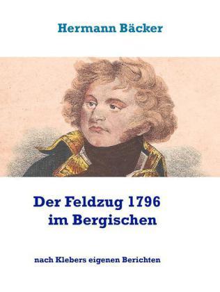 Der Feldzug 1796 im Bergischen