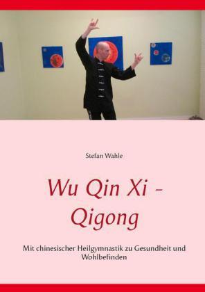 Wu Qin Xi - Qigong
