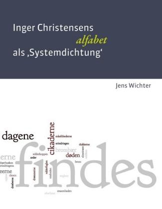Inger Christensens 'alfabet' als Systemdichtung