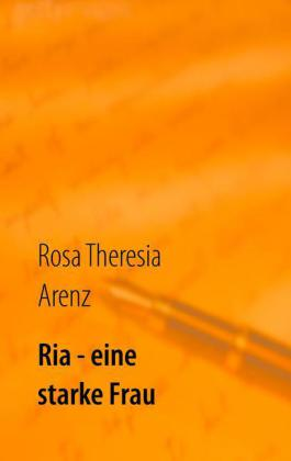 Ria - eine starke Frau