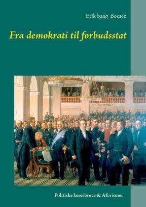 Fra demokrati til forbudsstat