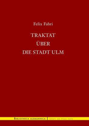 Traktat über die Stadt Ulm