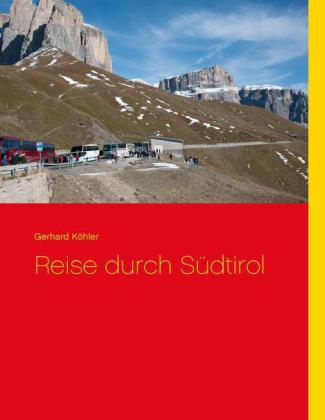 Reise durch Südtirol