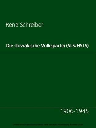 Die slowakische Volkspartei (SLS/HSLS)