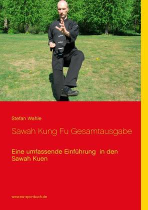 Sawah Kung Fu Gesamtausgabe