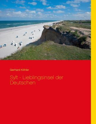 Sylt - Lieblingsinsel der Deutschen