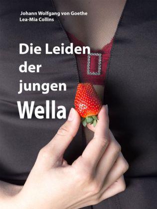 Die Leiden der jungen Wella