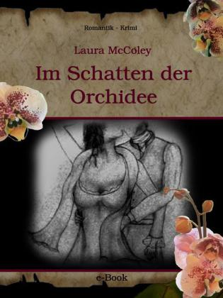 Im Schatten der Orchidee