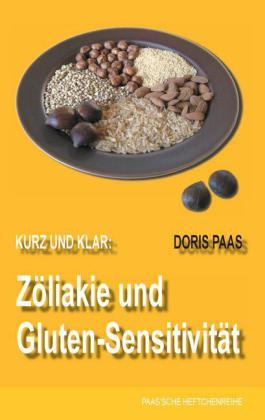 Kurz und klar: Zöliakie und Gluten-Sensitivität