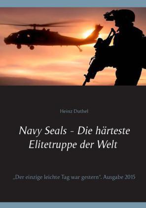 Navy Seals - Die härteste Elitetruppe der Welt II