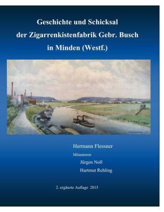 Geschichte und Schicksal der Zigarrenkistenfabrik Gebr. Busch
