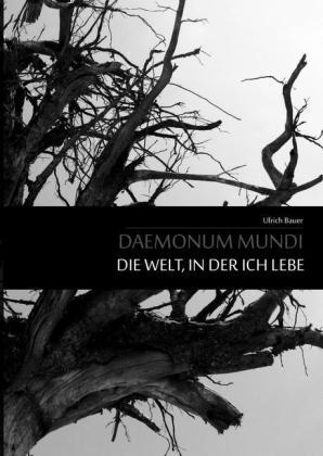Daemonum Mundi - Die Welt, in der ich lebe
