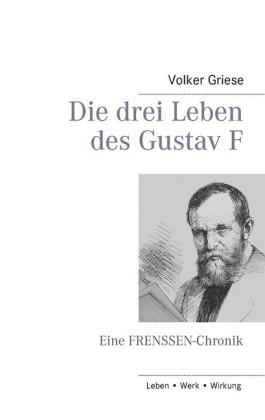 Die drei Leben des Gustav F