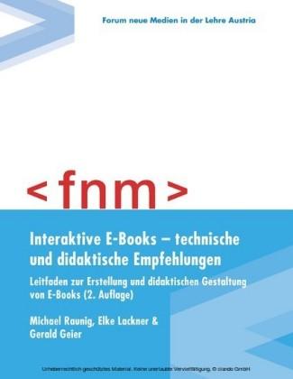 Interaktive E-Books - technische und didaktische Empfehlungen. Leitfaden zur Erstellung und didaktischen Gestaltung von E-Books