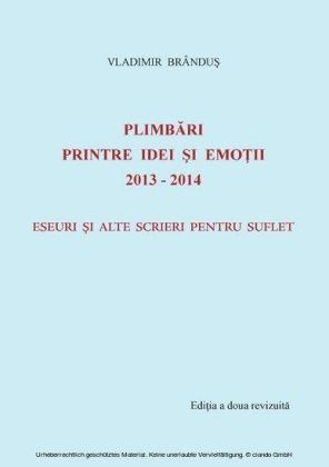 Plimbari printre idei si emotii 2013-2014