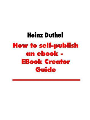 How to self-publish an ebook - EBook Creator Guide