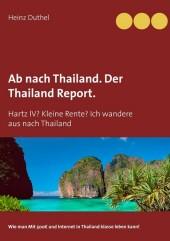 Ab nach Thailand. Der Thailand Report.