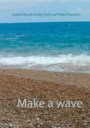 Make a wave