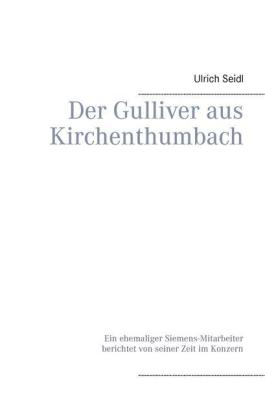 Der Gulliver aus Kirchenthumbach