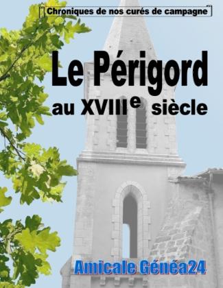 Le Périgord au XVIIIe siècle.