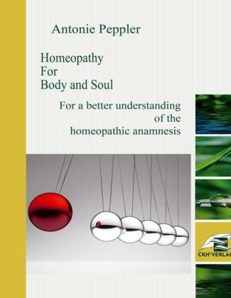 Homeopathy for Body and Soul