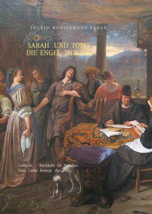 Sarah und Tobit, die Engel Throne