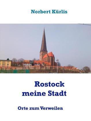 Rostock meine Stadt