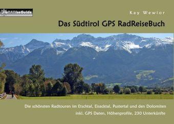Das Südtirol GPS RadReiseBuch