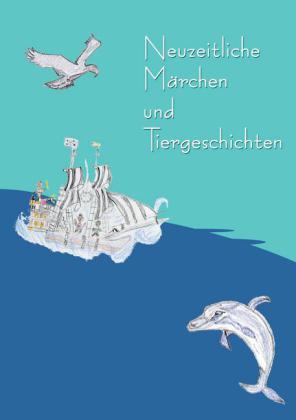 Neuzeitliche Märchen und Tiergeschichten