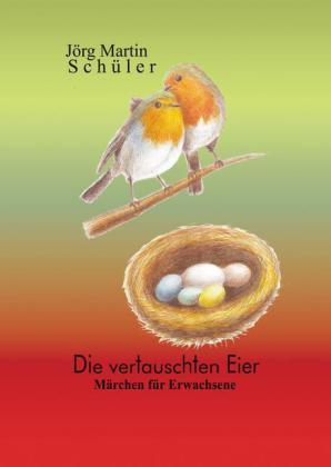 Die vertauschten Eier
