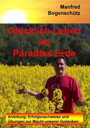 Glücklich Leben im Paradies Erde