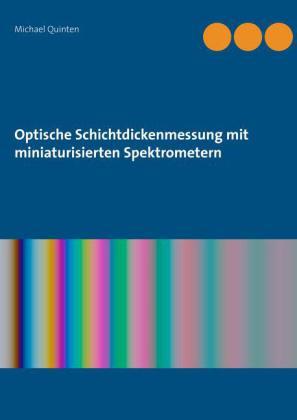 Optische Schichtdickenmessung mit miniaturisierten Spektrometern